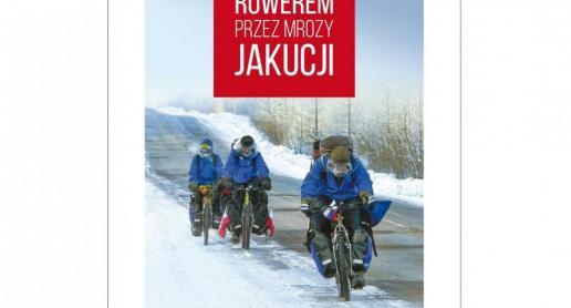 Książka 'Rowerem przez mrozy Jakucji' - zdjęcie